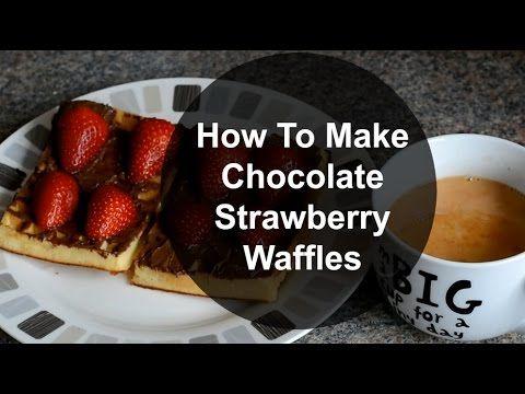 How To Make Chocolate Strawberry Waffles