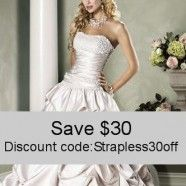 Strapless Wedding Gowns Save $30 on your wedding gown cleaning and preservation with coupon code: Strapless30off