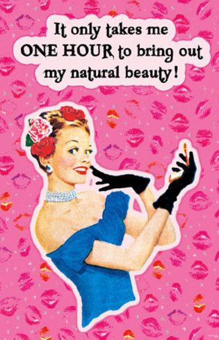 true that.: Makeup, Quote, Humor, Funnies, Hour, Pinup, Smile, Natural Beauty