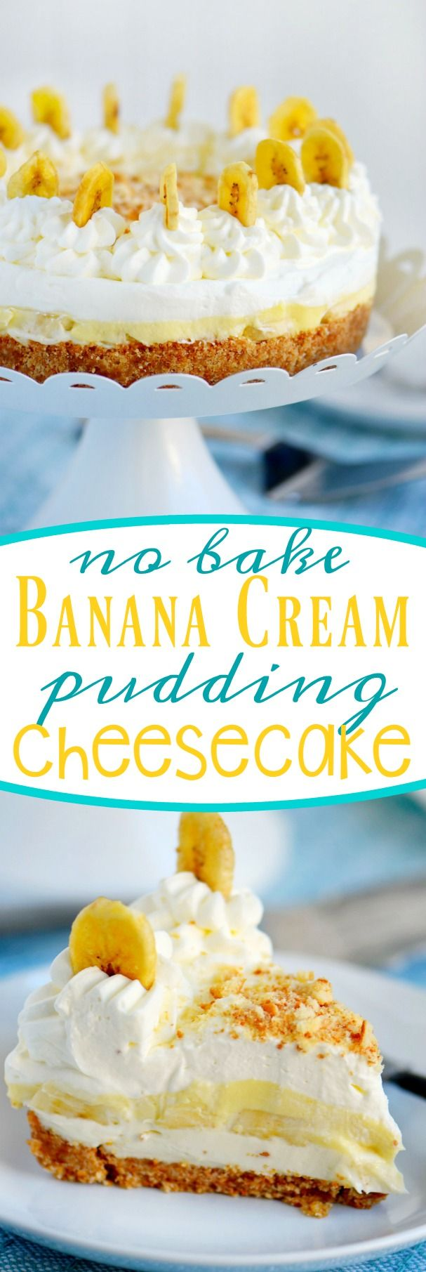 Get ready to delight friends and family with this stunning No Bake Banana Cream Pudding Cheesecake! A fabulous cookie crust, rich cheesecake, fresh bananas, creamy pudding and fresh whipped cream create an explosion of flavors and textures in your mouth. Each bite is better than the last!: