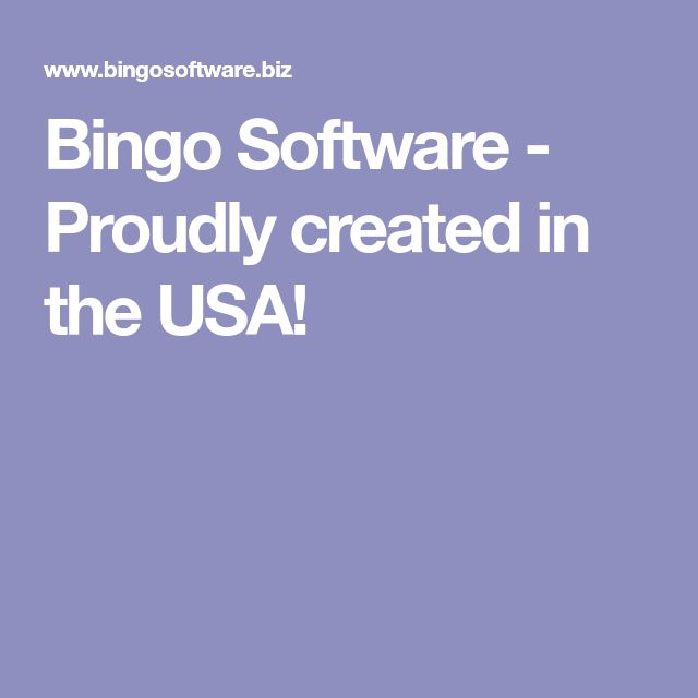 Bingo Software - Proudly created in the USA!