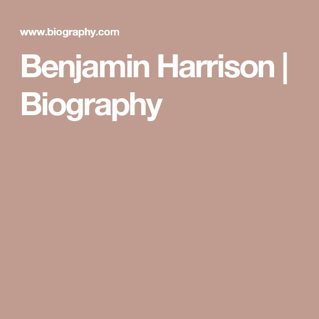 Benjamin Harrison | Biography