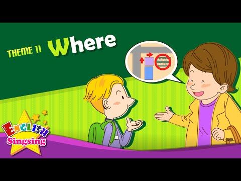 Theme 11. Where - Where is it? - asking the way | ESL Song & Story - Learning English for Kids - YouTube
