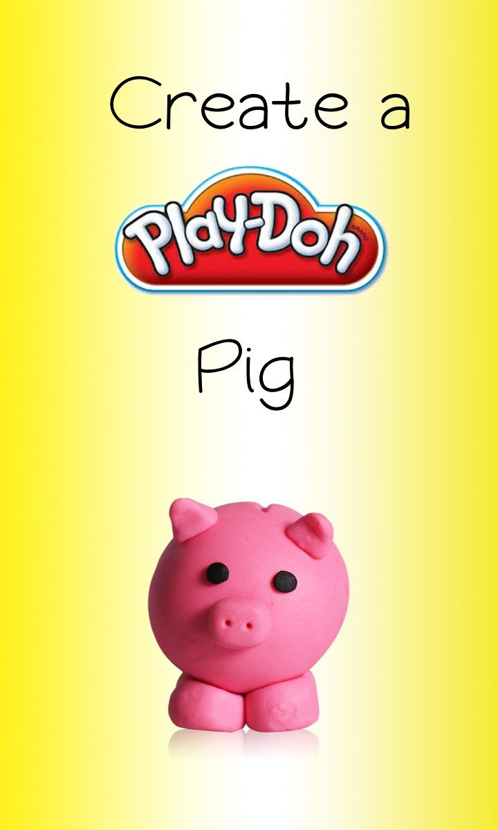 Roll a ball of Play-Doh compound into a cute and quirky Play-Doh Pig