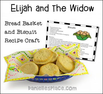 Bread Basket and Biscuit Recipe Craft for Elijah and the Widow Bible Lesson on Danielle's Place - www.daniellesplace.com