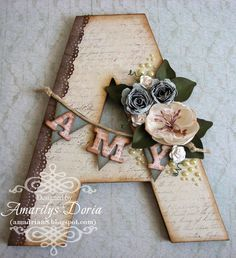 Altered letter scrapbook decor using ScrapThat! April Kit by Amarilys Doria