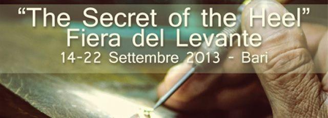 The Secret of the Heel – Galleria delle unicità manifatturiere pugliesi alla Fiera del Levante 2013 – Bari | Madeinitaly For Me #Artigianato #puglia #settembre
