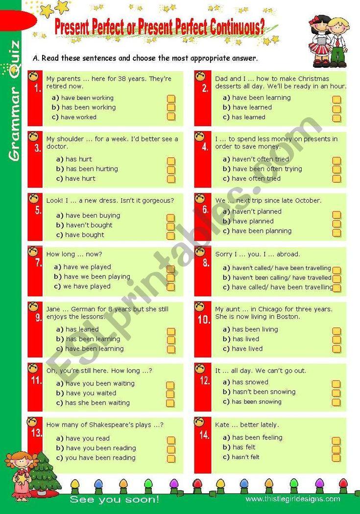 Grammar Quiz set (6) Present Perfect or Present Perfect