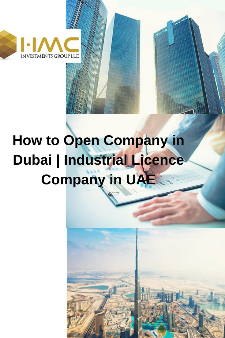 How to Open Company in Dubai   Industrial Licence Company in UAE In