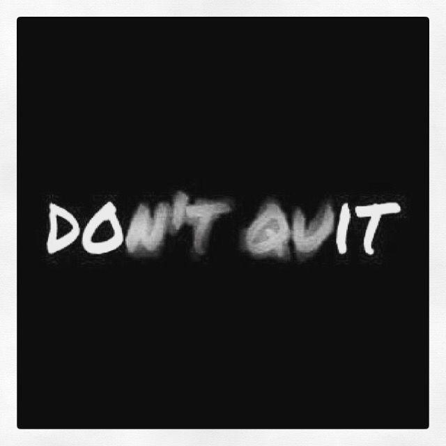 Ikke gi opp men gjør det!!