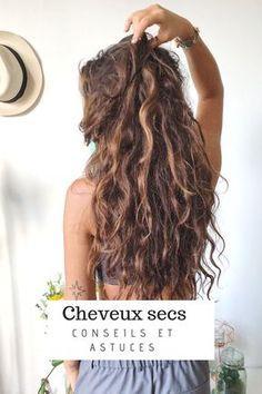 Découvrez mes trucs et astuces pour prendre soin des cheveux secs et abîmés …