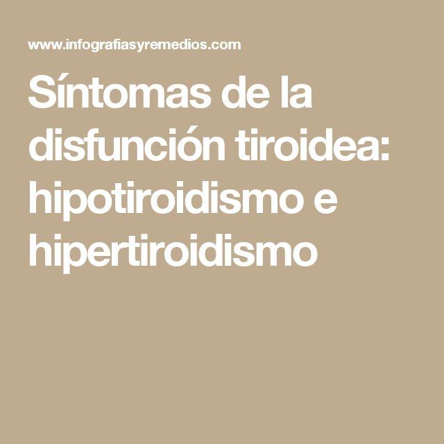Síntomas de la disfunción tiroidea: hipotiroidismo e hipertiroidismo