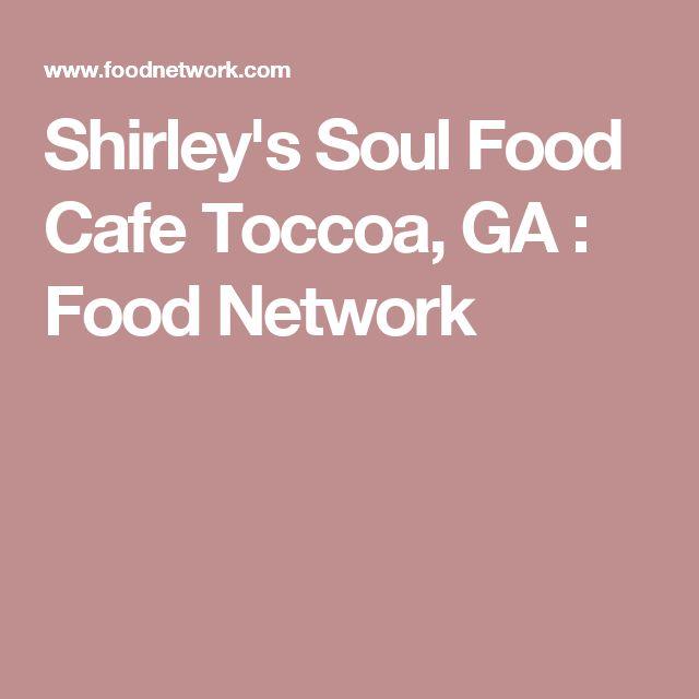 Shirley's Soul Food Cafe Toccoa, GA : Food Network