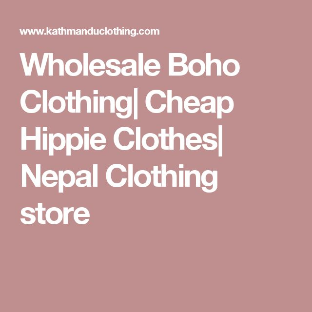 Wholesale Boho Clothing| Cheap Hippie Clothes| Nepal Clothing store