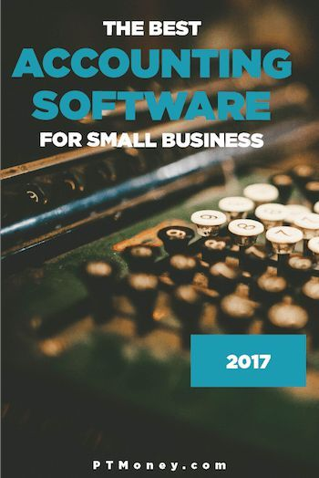 Check out the best of 2017's  Accounting Software for small businesses at ptmoney.com #accounting