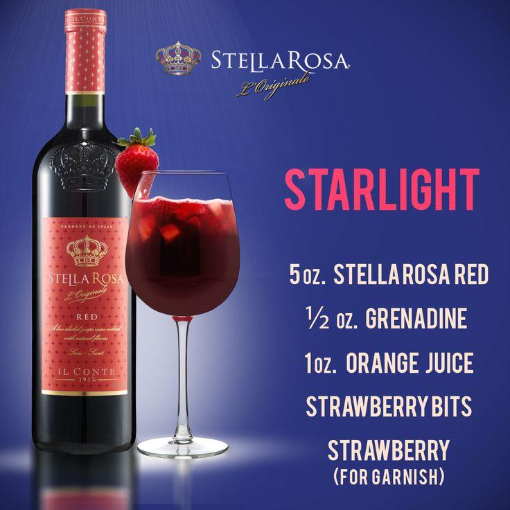 Stella Rosa original recipe: Stella by Starlight, with Stella Rosa Red.