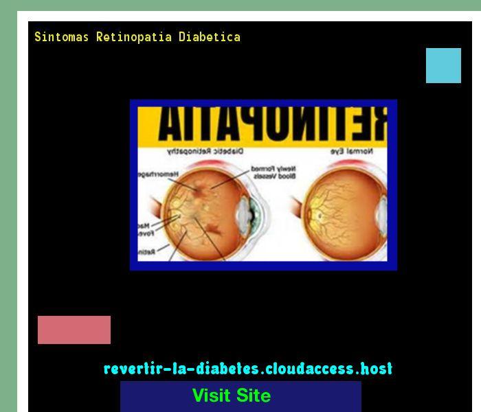 Sintomas Retinopatia Diabetica 195315 - Aprenda como vencer la diabetes y recuperar su salud.