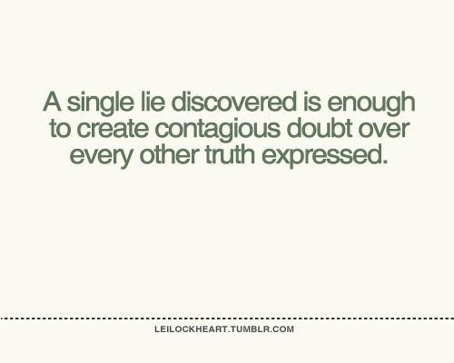 A Single Lie