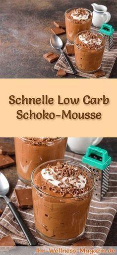Schnelle, cremige Low Carb Schoko-Mousse - ein einfaches Rezept für ein kalorienreduziertes, kohlenhydratarmes Low Carb Dessert ohne Zusatz von Zucker ...