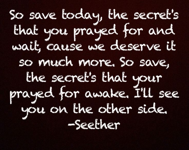 Seether Quotes- save today