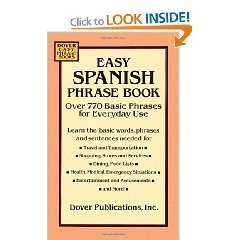 #1: Easy Spanish Phrase Book: Over 770 Basic Phrases for Everyday Use (Dover Easy Phrase) (Spanish and English Edition).: Easy Spanish, Dover Easy, Basic Phrases, Easy Phrase, Books Worth, Spanish Phrases, 770 Basic