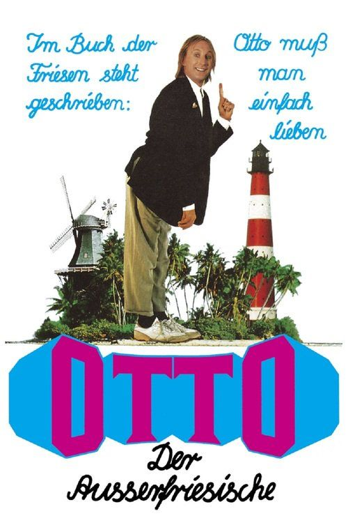 Watch Otto - The Alien from East Frisia 1989 Full Movie Online Free