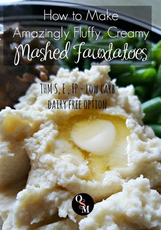 How to Make Amazingly Fluffy, Creamy Mashed Fauxtatoes! THM S, E or FP plus a Dairy Free Option! Click here for the recipe and learn how I make them great, even without butter or cream!