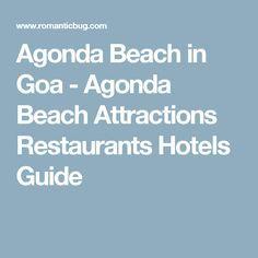 Agonda Beach in Goa - Agonda Beach Attractions Restaurants Hotels Guide