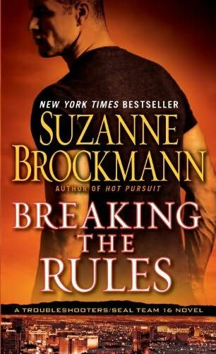 book cover of     Breaking the Rules      (Troubleshooters, book 16)    by    Suzanne Brockmann
