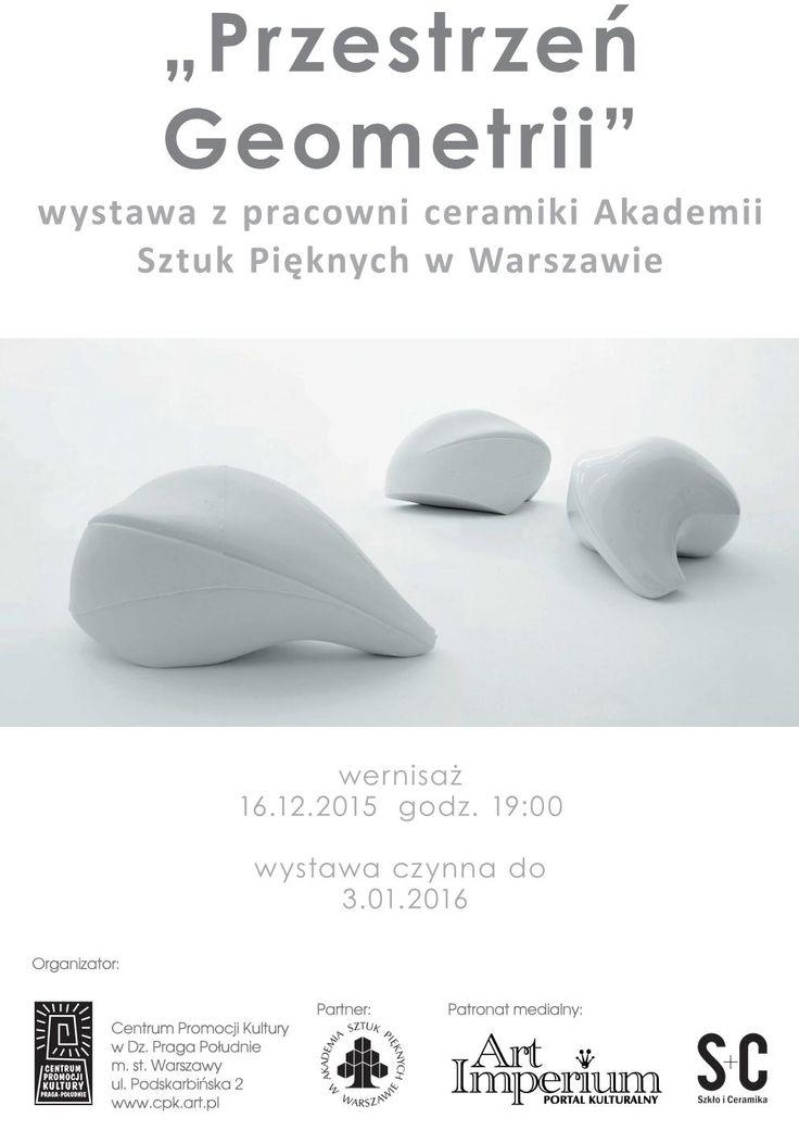 Przestrzeń Geometrii - wystawa z pracowni ceramiki ASP w Warszawie w Centrum Promocji Kultury