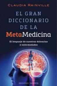 GRAN DICCIONARIO DE LA METAMEDICINA, EL