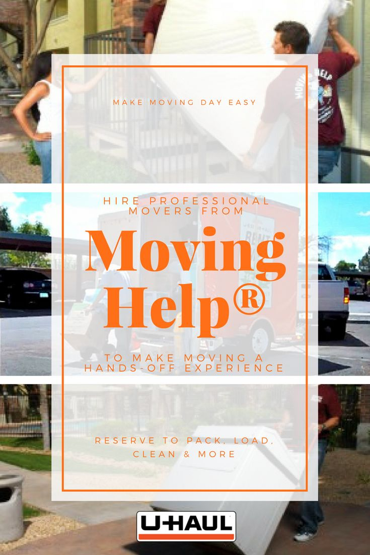 Make moving day easy. Hire professional movers from Moving Help® to make moving a hands-off experience. We connect people with a reliable moving labor to provide packing help, unpacking help, loading help, unloading help, cleaning help and even driving assistance. I Planning for a Move