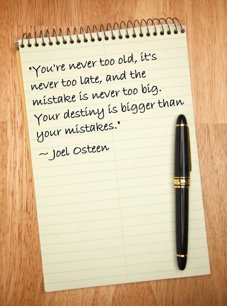 - Joel Osteen