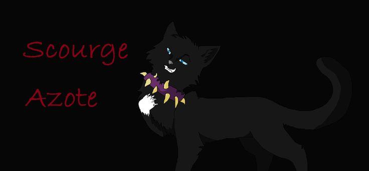 Scourge es el nombre original de este gato (que es de los libros de los gatos guerreros de Erin-Hunter) pero traducido al español es Azote. Scourge is the original name of this cat (and it's of the book of the warrior cats by Erin Hunter) but Scourge translated to spanish is Azote