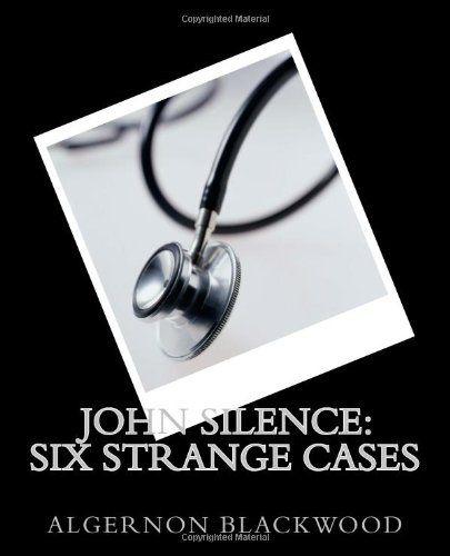 John Silence: Six Strange Cases by Algernon Blackwood http://www.amazon.com/dp/148268781X/ref=cm_sw_r_pi_dp_xNlKub0PJD6D4