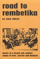 An amazing book for anyone interested in some of the history, the songs, the characters of rebetiko.  It was my starting point.