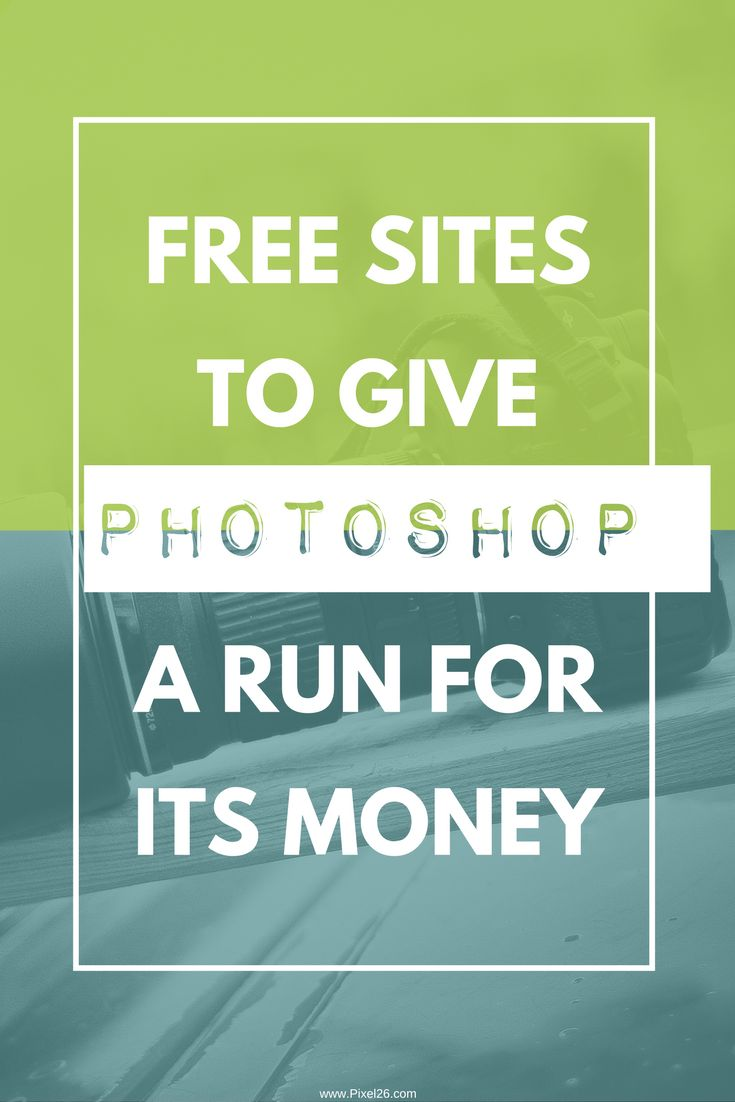 Free Online Photo Editing sites Stop using Photoshop Easy ways to make graphics Pixel26.com blog photo tips tools tricks creative ways to save money