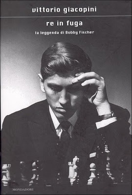 Bobby Fischer - il re in fuga