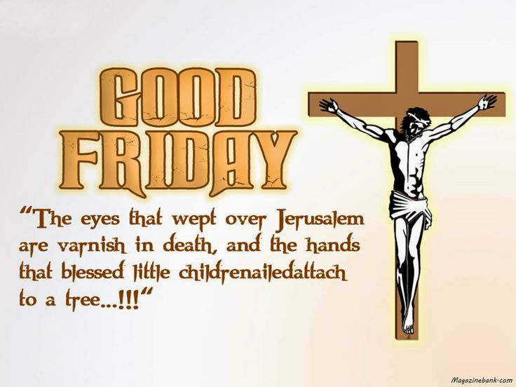 Good Friday 2014, Good Friday Greeting, Good Friday Images, Good Friday Pictures, Good Friday Quotes, Good Friday Sayings, Good Friday Wishes