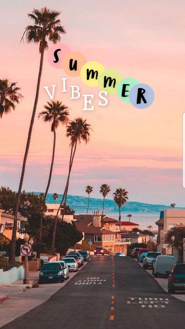 Summer Vibes Summer Vibes Adventure Summer Vibes Friends Summer Wallpaper