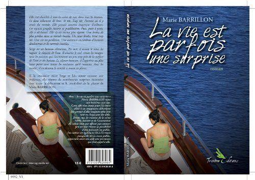 La Vie Est Parfois une Surprise de Marie Barrillon