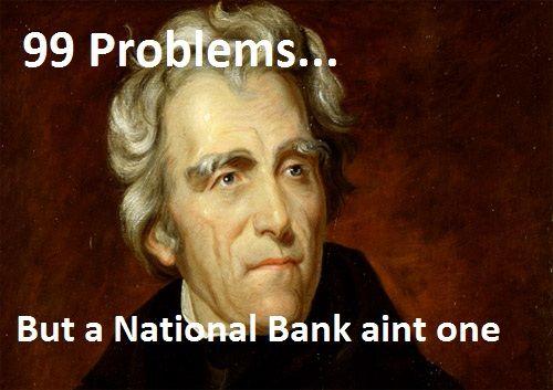 Andrew Jackson [from http://iamnumberonelame.tumblr.com]