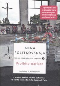 Proibito parlare - Anna Politkovskaja