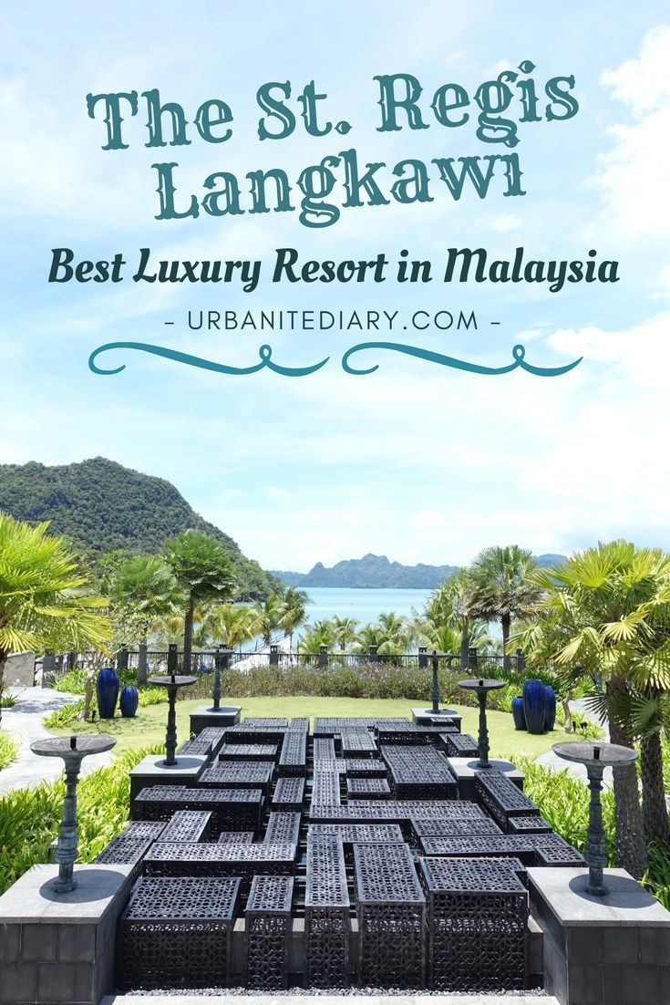 The St. Regis Langkawi - Review
