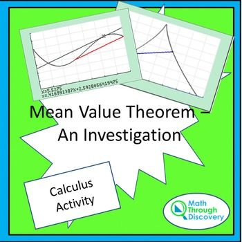 This activity engages the students in studying several continuous, non-continuous, differentiable, and non-differentiable functions to decide what conditions must be met to guaranteed the conclusions of the mean value theorem.