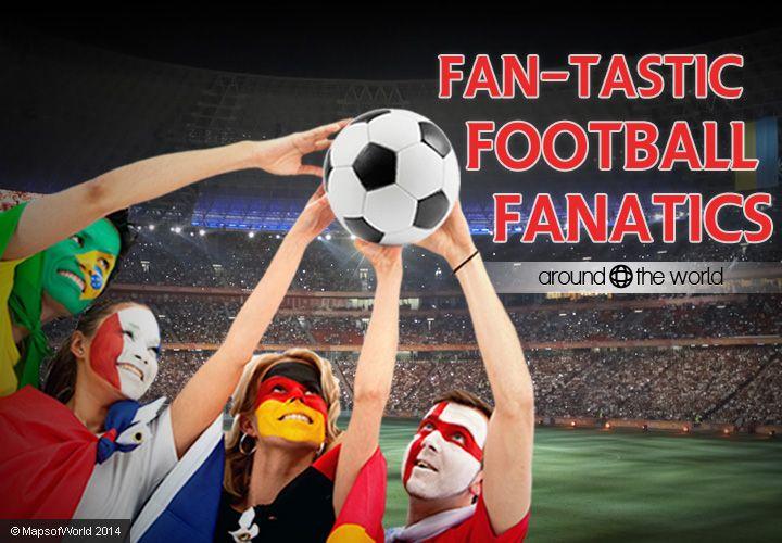 Football Fanatics – Rundown (in slides) of football fanatics  around the world for England, Brazil, Australia, Netherlands, Spain, Italy, Chile, Germany and Croatia.
