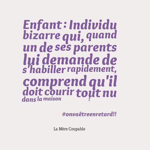 Citations amusantes: « La Mère Coupable » montre avec amusement et douceur la mauvaise foi des enfants et des adolescents et quelques fois aussi des parents