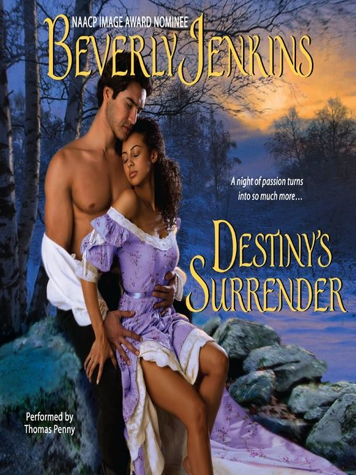 African American Historical Fiction Romance Destiny Series, Book 2 by Beverly Jenkins  Rating ****