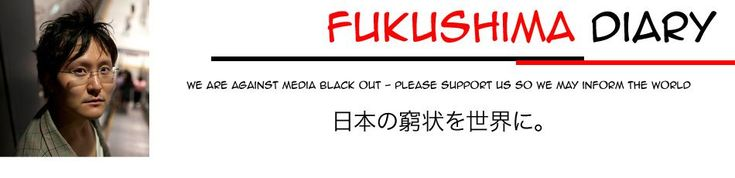 Fukushima Diary! Subscribe & know what is actually happening in Japan at Fukushima Nuclear site!