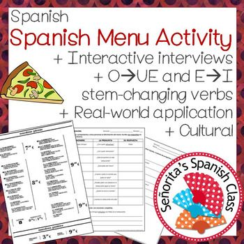 $ Spanish - Interactive Interview with Real Spanish Menu and stem-changing verbs!